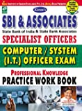 SBI & Associates Specialist Officers Computer/System (I.T) Officer Exam Practice Work Book - 1543 (Old Edition)