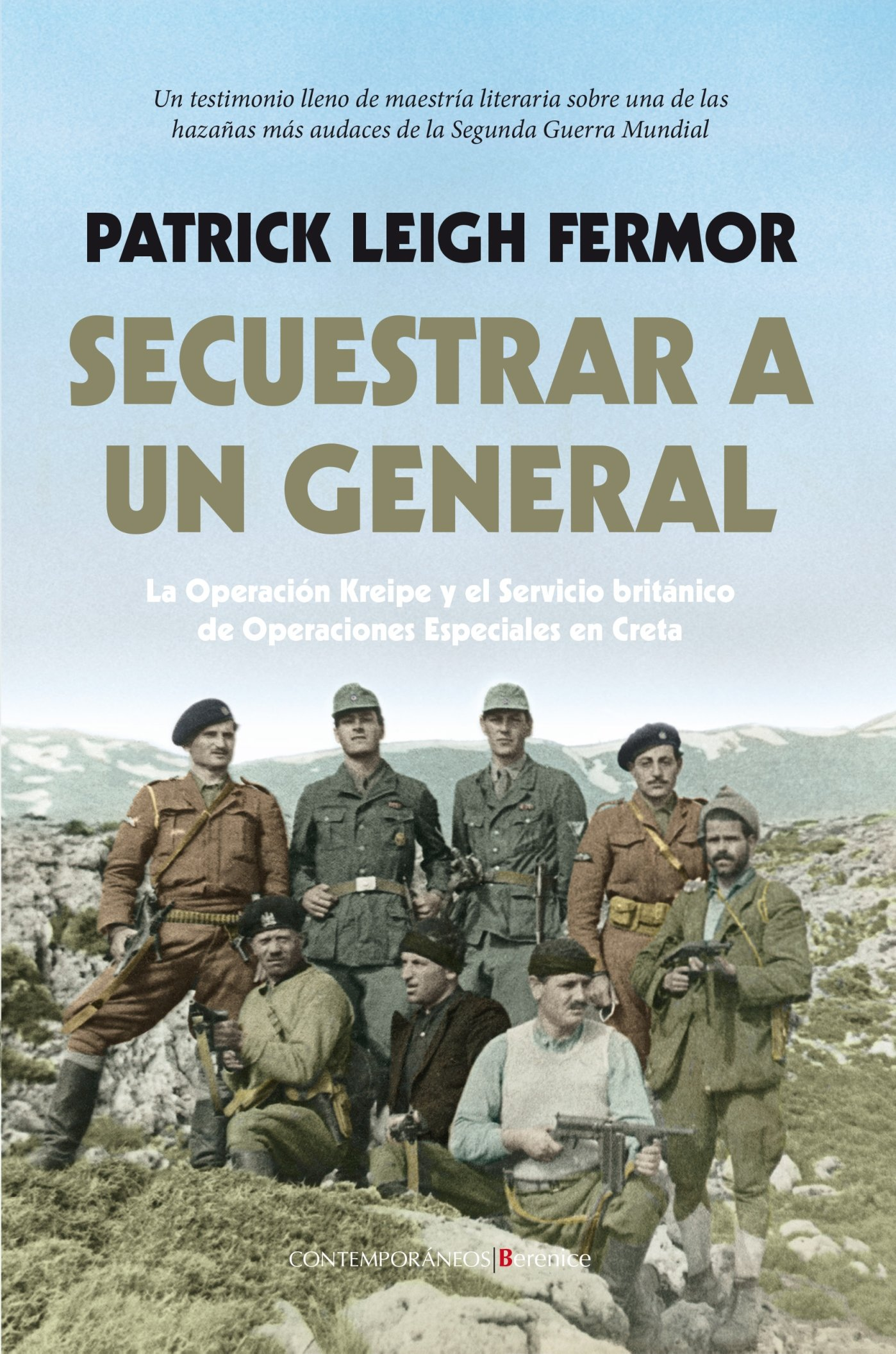 Secuestrar A Un General (Berenice): Amazon.es: Patrick Leigh Fermor: Libros