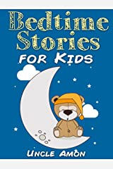 Bedtime Stories for Kids: Short Bedtime Stories For Children Ages 4-8 (Fun Bedtime Story Collection Book 1) Kindle Edition