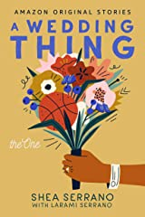 A Wedding Thing (The One) Kindle Edition