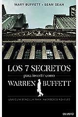 Los 7 secretos para invertir como Warren Buffett: Una guía sencilla para inversores noveles (Spanish Edition) Kindle Edition