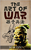 The Art of War - Enhanced E-Book Edition (Illustrated. Includes Image Gallery + Audio Links. Fully Enhanced E-Book) (Military Theory 3)
