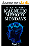 Magnetic Memory Mondays Newsletter - Volume 2 (Magnetic Memory Series) (English Edition)