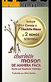 Charlotte Mason de manera fácil (Spanish Edition)