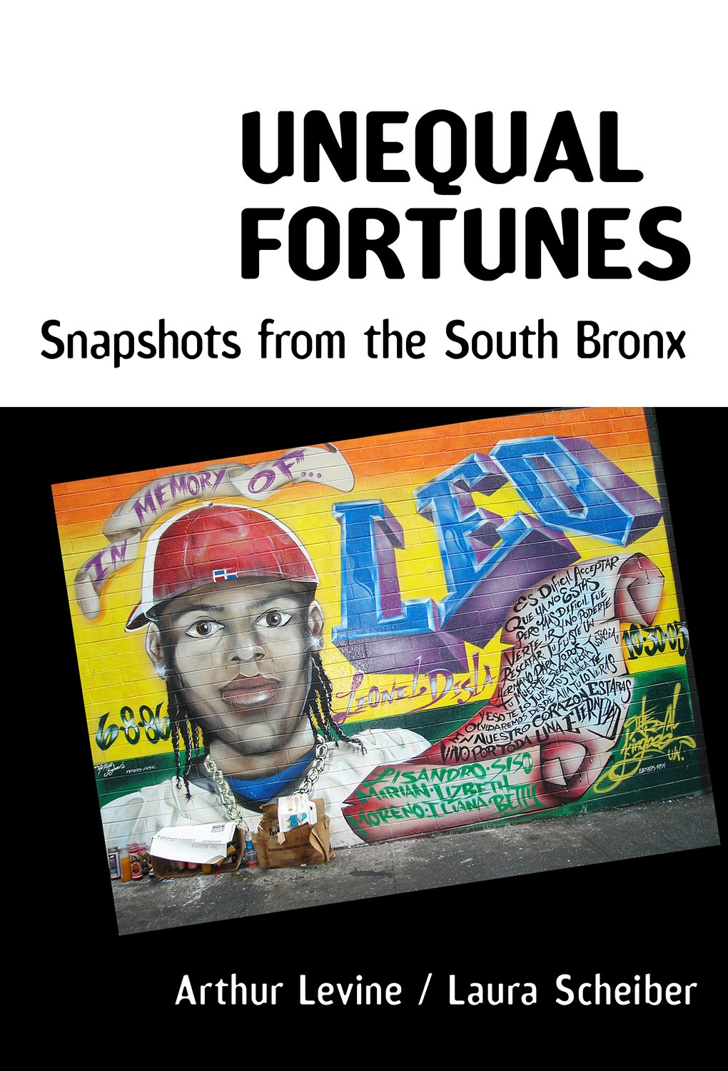 Unequal Fortunes: Snapshots from the South Bronx by Teachers College Press