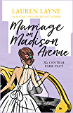 Marriage on Madison Avenue: A sparkling new rom-com from the author of The Prenup! (The Central Park Pact)