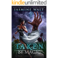 Taken by Magic: a New Adult Urban Fantasy (The Baine Chronicles Book 11)