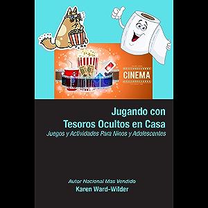 Jugando con Tesoros Ocultos en Casa (Spanish Edition)