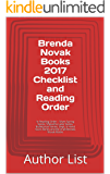Brenda Novak Books 2017 Checklist and Reading Order: In Reading Order - Silver Spring Series, 9 Months Later Series, Bulletproof Series, Dept. 6 Hired Guns Series and list of all Brenda Novak Books