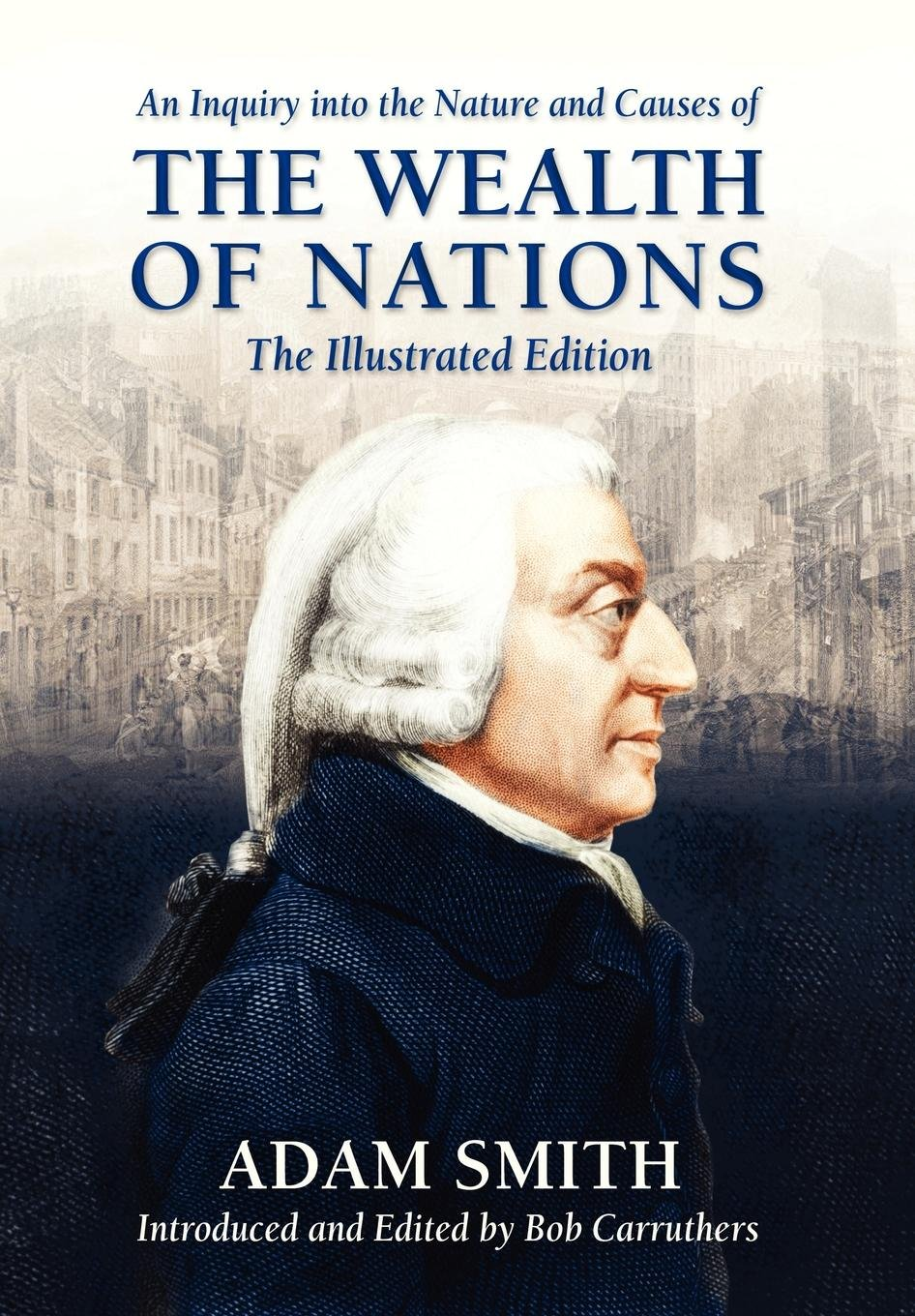 An Inquiry into the Nature and Causes of the Wealth of Nations pdf epub