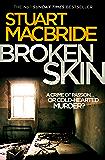 Broken Skin (Logan McRae, Book 3) (English Edition)
