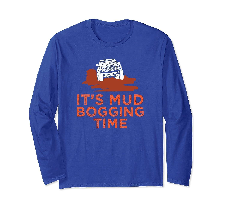 Mud Bogger Dirt Track Truck Racing Long Sleeve T Shirt-azvn