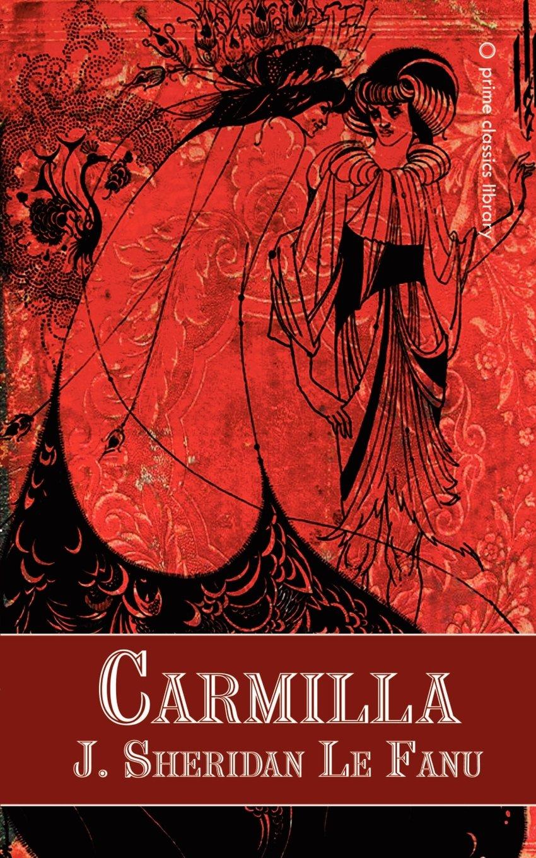 Carmilla: Amazon.co.uk: Joseph Sheridan Le Fanu: 9780809510832: Books