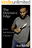 The Defensive Edge Knife Self Defense Volume 1 (English Edition)