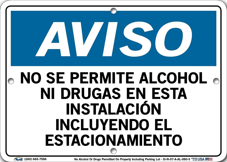 . No Alcohol Or Drugs Permitted On Property Including Parking Lot Vestil Spanish Notice Sign SI-N-07-D-AL-063-S Aluminim 0.063 Overall Size 18.5W x 12.5H NO SE PERMITE ALCOHOL NI DRUGAS EN ESTA INSTALACI/ÓN INCLUYENDO EL ESTACIONAMIENTO,