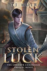 Stolen Luck (The Chanmyr Chronicles Book 0) Kindle Edition