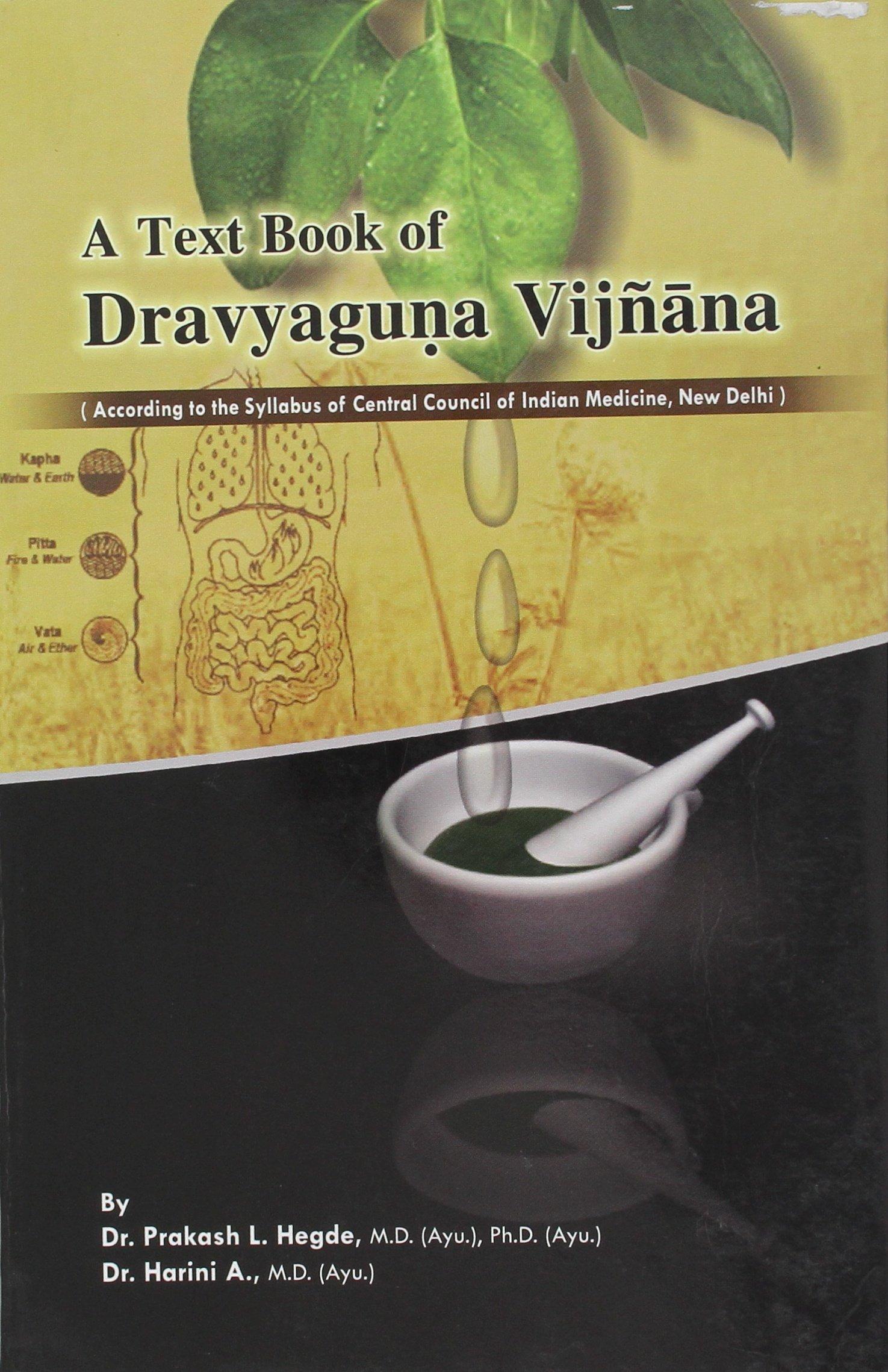 A Text Book of Dravyaguna Vijnana, Vol. 2: According to the Syllabus of Central Council of Indian Medicine, New Delhi pdf epub