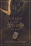 Cards of Love: The Moon (New Camelot Book 4) (English Edition)