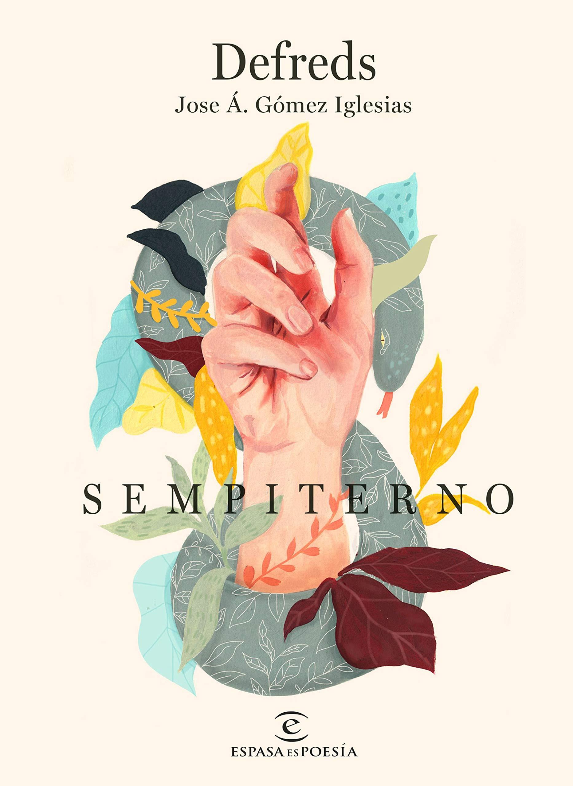 Sempiterno (ESPASAesPOESÍA): Amazon.es: Defreds - Jose Á. Gómez ...