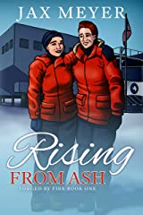 Rising from Ash: Forged by Fire Book 1 Kindle Edition