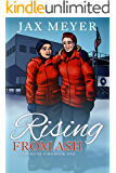 Rising from Ash: Forged by Fire Book 1