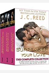 The Surrender Your Love Trilogy: Surrender Your Love, Conquer Your Love, Treasure Your Love Kindle Edition