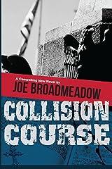 Collision Course (A Josh Williams Novel) Kindle Edition