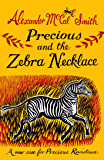 Precious and the Zebra Necklace: A New Case from Precious Ramotswe