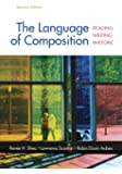 The Language of Composition: Reading, Writing, Rhetoric Second Edition