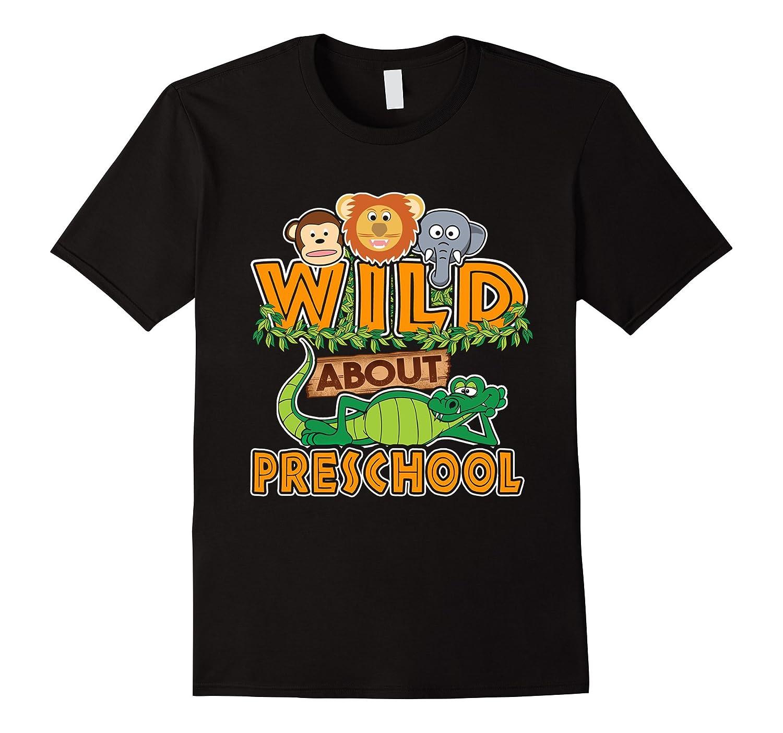 Wild About Preschool T-Shirt-CL