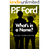 What's In A Name? (Slater and Norman Mystery Series Book 9)