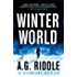 Winter World (The Long Winter Trilogy Book 1) (English Edition)