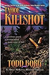 Tahoe Killshot (An Owen McKenna Mystery Thriller Book 4) Kindle Edition
