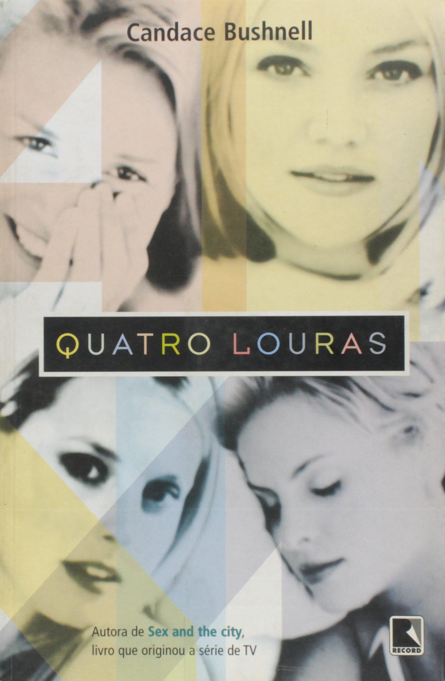 Quatro Louras - 9788501061171 - Livros na Amazon Brasil