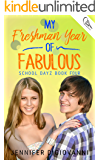 My Freshman Year of Fabulous (School Dayz Book 4)