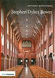 Stephen Dykes Bower (20th Century Architects) (Twentieth Century Architects)