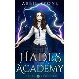 Hades Academy: Fifth Semester: A Paranormal Demon Romance (Book 5)