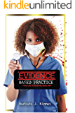 """Evidence Based Practice: """"The Life of Isabella BSN, RN"""""""