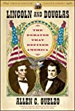 Lincoln and Douglas: The Debates that Defined America (Simon & Schuster Lincoln Library)