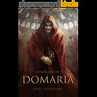Chronicles of Domaria: Book I - The Awakening (English Edition)
