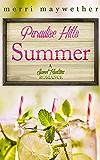 Paradise Hill Summer: Paradise Hills, Montana Book #1