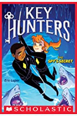 The Spy's Secret (Key Hunters #2) Kindle Edition