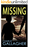 MISSING a gripping thriller full of stunning twists (English Edition)
