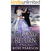 The Long Return:  A Regency Romance: The Returned Lords of Grosvenor Square (Book 2)