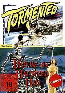 Tormented - Turm der schreienden Frauen / House on Haunted Hill - Das Haus auf dem Geisterhügel - Uncut [Alemania] [DVD]