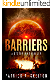 Barriers: A Post-Apocalyptic Thriller (Book One of the Solar Flare Trilogy)