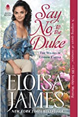 Say No to the Duke: The Wildes of Lindow Castle Kindle Edition