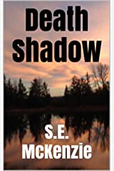 Death Shadow: The End Of The World Kindle Edition