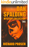 Dan Spalding Mystery Collection: Volume 2