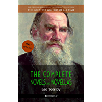 Leo Tolstoy: The Complete Novels and Novellas (The Greatest Writers of All Time)